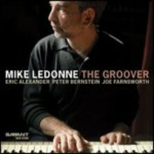The Groover - CD Audio di Mike LeDonne