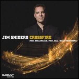 Crossfire - CD Audio di Jim Snidero