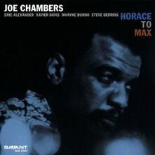 Horace to Max - CD Audio di Joe Chambers