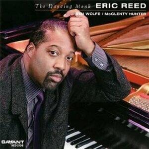 The Dancing Monk - CD Audio di Eric Reed
