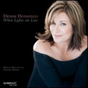 When Lights Are Low - CD Audio di Denise Donatelli