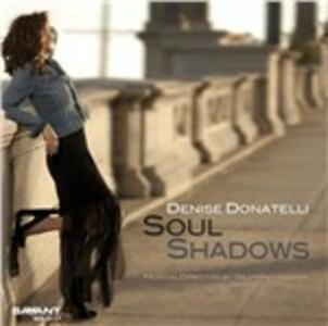 Soul Shadows - CD Audio di Denise Donatelli