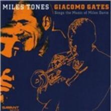 Miles Tones - CD Audio di Giacomo Gates