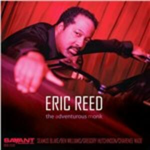The Adventurous Monk - CD Audio di Eric Reed