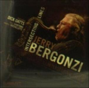 Intersecting Lines - CD Audio di Jerry Bergonzi