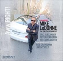 Awwlright! - CD Audio di Mike LeDonne