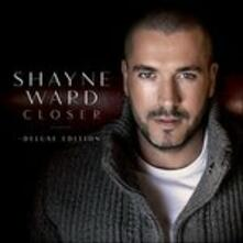 Closer (Deluxe) - CD Audio di Shayne Ward