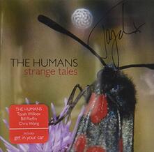Strange Tales - CD Audio di Humans