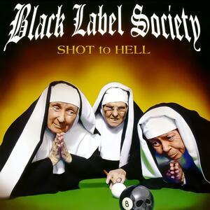 CD Shot to Hell Black Label Society