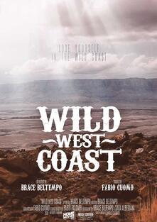 Wild West Coast (DVD) di Brace Beltempo - DVD
