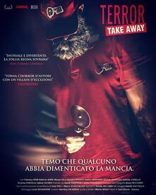Terror Take Away (Blu-ray) di Alberto Bogo - Blu-ray
