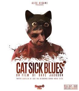Cat Sick Blues (Blu-ray) di Dave Jackson - Blu-ray