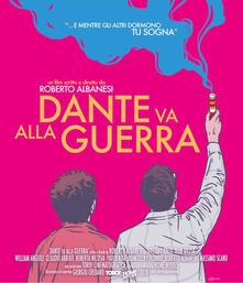 Dante va alla guerra (Blu-ray) di Roberto Albanesi - Blu-ray