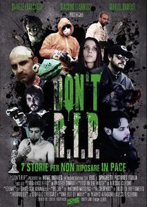 Don't R.I.P. (DVD) di Daniele Zinelli,Alessio Cuboni,Antonio Messina - DVD