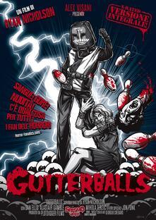 Gutterballs (DVD) di Ryan Nicholson - DVD