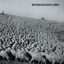 Retribution Gospel Choir - CD Audio di Retribution Gospel Choir