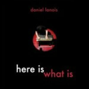 Lanois, Daniel. Here Is What Is - DVD
