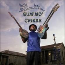 Sum' Mo' Chikan - CD Audio di James Super Chikan