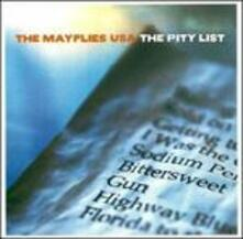 Pity List - CD Audio di Mayflies Usa