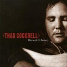 Warmth and Beauty - CD Audio di Thad Cockrell