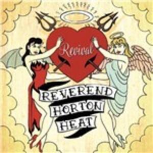 Revival - Vinile LP di Reverend Horton Heat