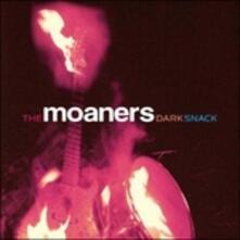 Dark Snack - CD Audio di Moaners