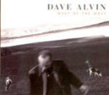 West of the West - CD Audio di Dave Alvin