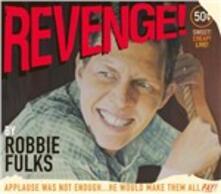 Revenge! - CD Audio di Robbie Fulks