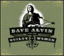 Dave Alvin and the Guilty Women - CD Audio di Dave Alvin,Guilty Women