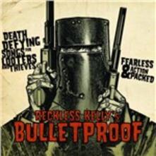 Bulletproof - CD Audio di Reckless Kelly