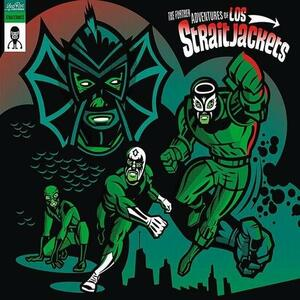 The Further Adventures - Vinile LP di Los Straitjackets