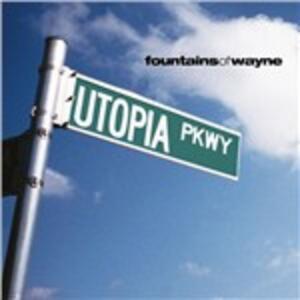 Utopia Parkway - Vinile LP di Fountains of Wayne