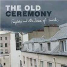 Fairytales and Other Forms of Suicide - CD Audio di Old Ceremony