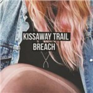 Breach - Vinile LP di Kissaway Trail