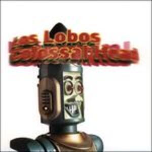 Colossal Head - Vinile LP di Los Lobos