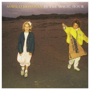In the Magic Hour - Vinile LP di Aoife O'Donovan