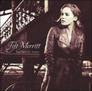 Bramble Rose - Vinile LP di Tift Merritt