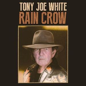 Rain Crow - Vinile LP di Tony Joe White