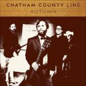 Autumn - Vinile LP di Chatham County Line