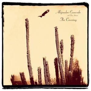 The Crossing - Vinile LP di Alejandro Escovedo