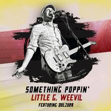 Something Poppin' - CD Audio di Little G. Weevil