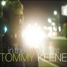 In the Late Bright - CD Audio di Tommy Keene