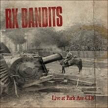 Live At Park Ave - CD Audio di RX Bandits