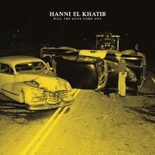 Will the Guns Come Out - CD Audio di Hanni El Khatib