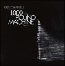1000 Pound Machine - CD Audio di Kate Campbell