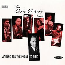 Waiting For The Phone.. - CD Audio di Chris O'Leary (Band)