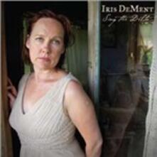 Sing the Delta - CD Audio di Iris DeMent