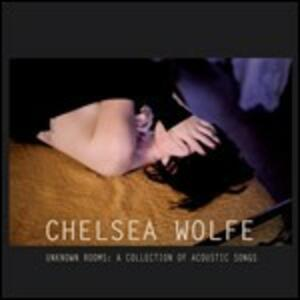 Unknown Rooms. a Collection of Acoustic Songs - Vinile LP di Chelsea Wolfe