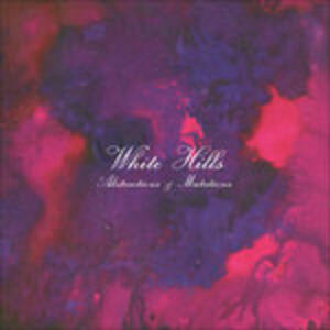 Abstractions and Mutations - Vinile LP di White Hills