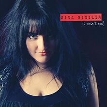 It Wasn't Real - CD Audio di Gina Sicilia